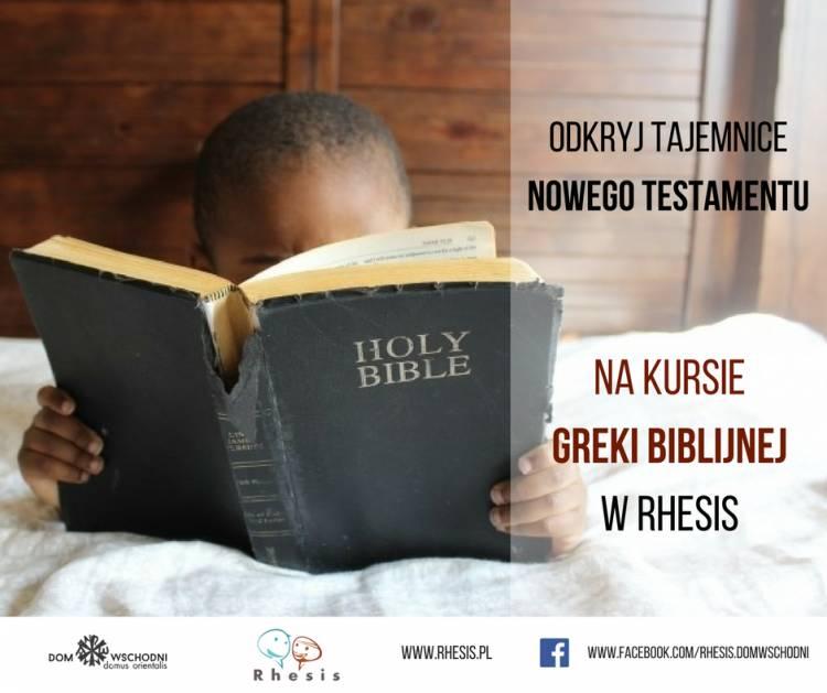 Zapraszamy na zajęcia z greki biblijnej