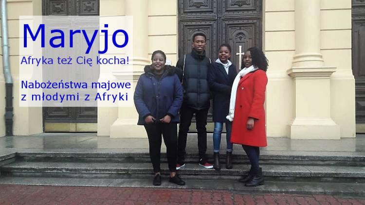 Nabożeństwa majowe z młodymi z Afryki